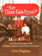 Are Those Kids Yours?