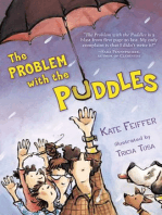 The Problem with the Puddles