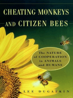 Cheating Monkeys and Citizen Bees