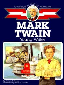 Mark Twain: Young Writer
