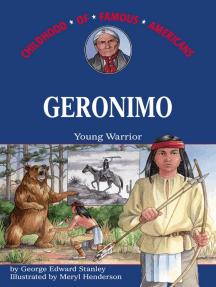 Geronimo: Young Warrior