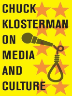 Chuck Klosterman on Media and Culture