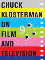 Chuck Klosterman on Film and Television