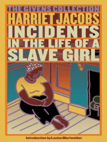 Incidents in the Life of a Slave Girl: The Givens Collection