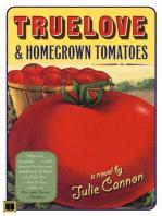 Truelove & Homegrown Tomatoes