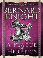 A Plague of Heretics