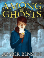 Among the Ghosts