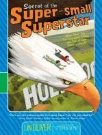 Secret of the Super-small Superstar