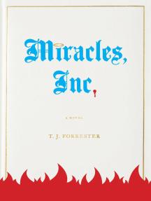 Miracles, Inc.: A Novel