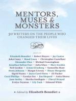 Mentors, Muses & Monsters