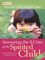 Answering the 8 Cries of the Spirited Child
