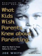 What Kids Wish Parents Knew about Parenting