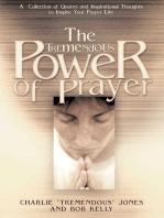 The Tremendous Power of Prayer