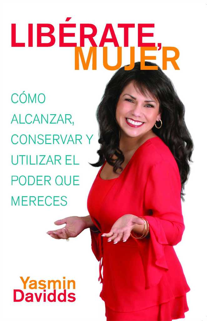 Librate Mujer Take Back Your Power By Yasmin Davidds By Yasmin
