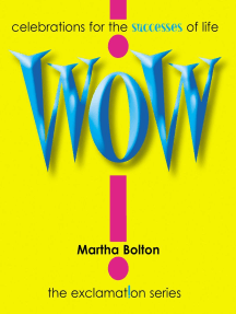 Wow! GIFT: Celebrations for the Successes of Life