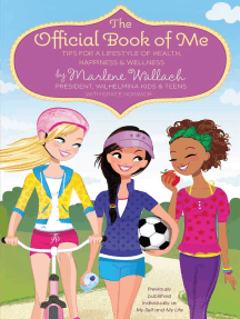 The Official Book of Me: Tips for a Lifestyle of Health, Happiness & Wellness