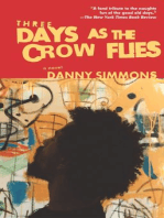 Three Days As the Crow Flies