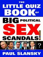 The Little Quiz Book of Big Political Sex Scandals