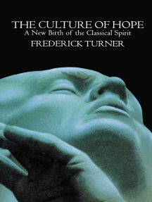 Culture of Hope: A New Birth of the Classical Spirit