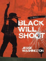 Black Will Shoot
