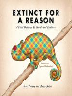 Extinct for a Reason