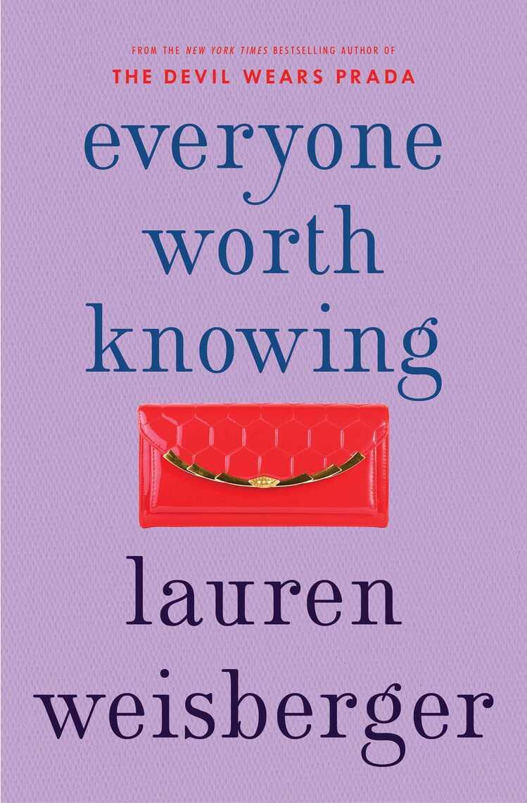 Everyone Worth Knowing by Lauren Weisberger - Book - Read Online