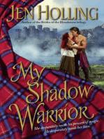 My Shadow Warrior