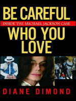 Be Careful Who You Love
