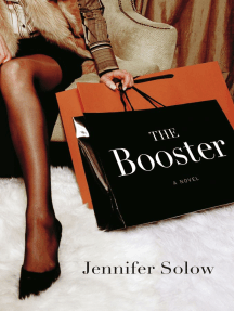 The Booster: A Novel