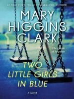 Two Little Girls in Blue: A Novel