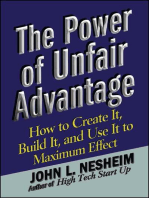 The Power of Unfair Advantage