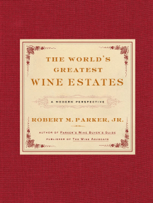 The World's Greatest Wine Estates: A Modern Perspective