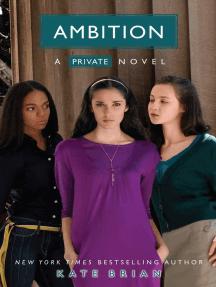 Ambition: A Private novel