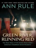 Green River, Running Red