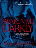 Awaken Me Darkly