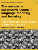 The Answer is Learner Autonomy, Issues in Language Teaching and Learning.