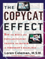 The Copycat Effect