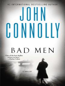 Bad Men: A Thriller