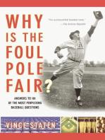 Why Is The Foul Pole Fair?
