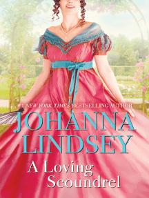 A Loving Scoundrel: A Malory Novel