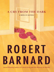 A Cry from the Dark: A Novel of Suspense