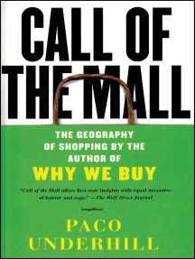 Call of the Mall: The Author of Why We Buy on the Geography of Shopping