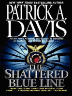 The Shattered Blue Line