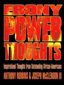 Ebony Power Thoughts:  Inspiration Thoughts from Oustanding African Americans