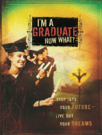 I'm a Graduate Now What?