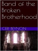 Band of the Broken Brotherhood