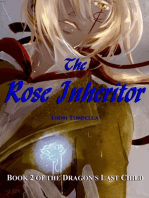 The Rose Inheritor, Book 2 in the Tale of the Dragon's Last Child