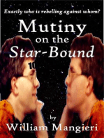 Mutiny on the Star-Bound