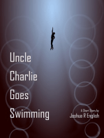 Uncle Charlie Goes Swimming