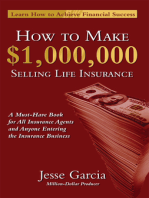 How To Make A Million Dollars Selling Life Insurance
